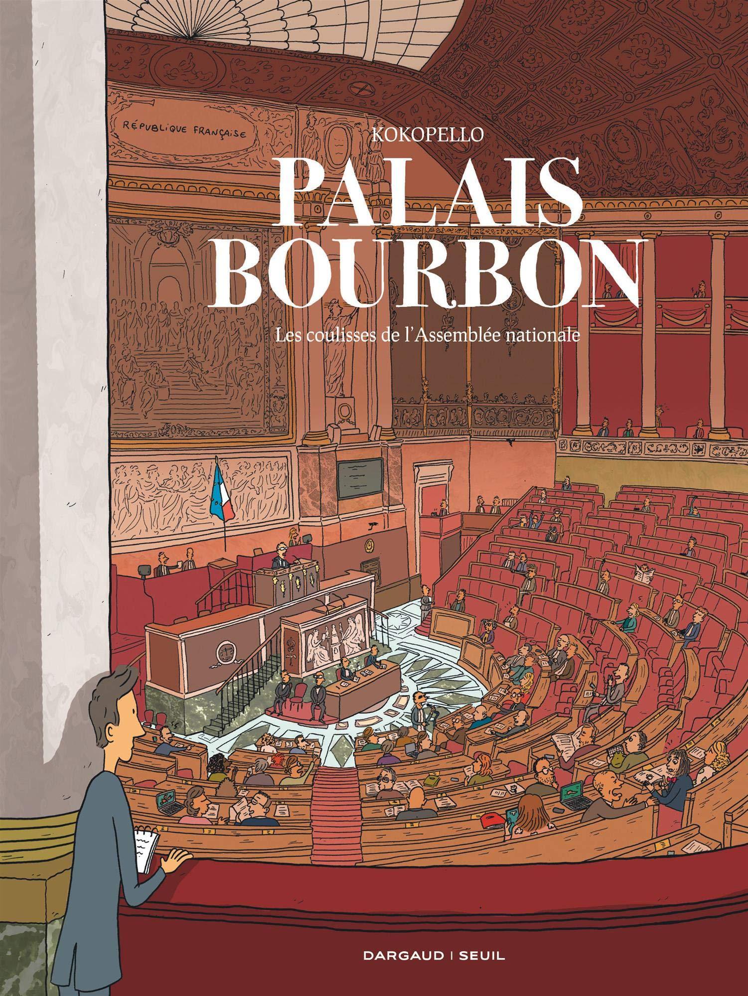 Palais-Bourbon 1 - Les coulisses de l'Assemblée nationale