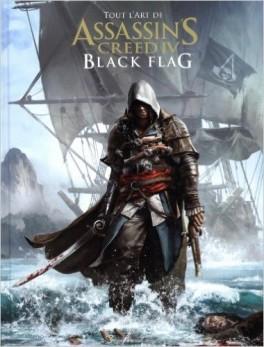Tout l'art d'Assassin's Creed IV : Black Flag 1 - Tout l'art d'Assassin's Creed IV : Black Flag