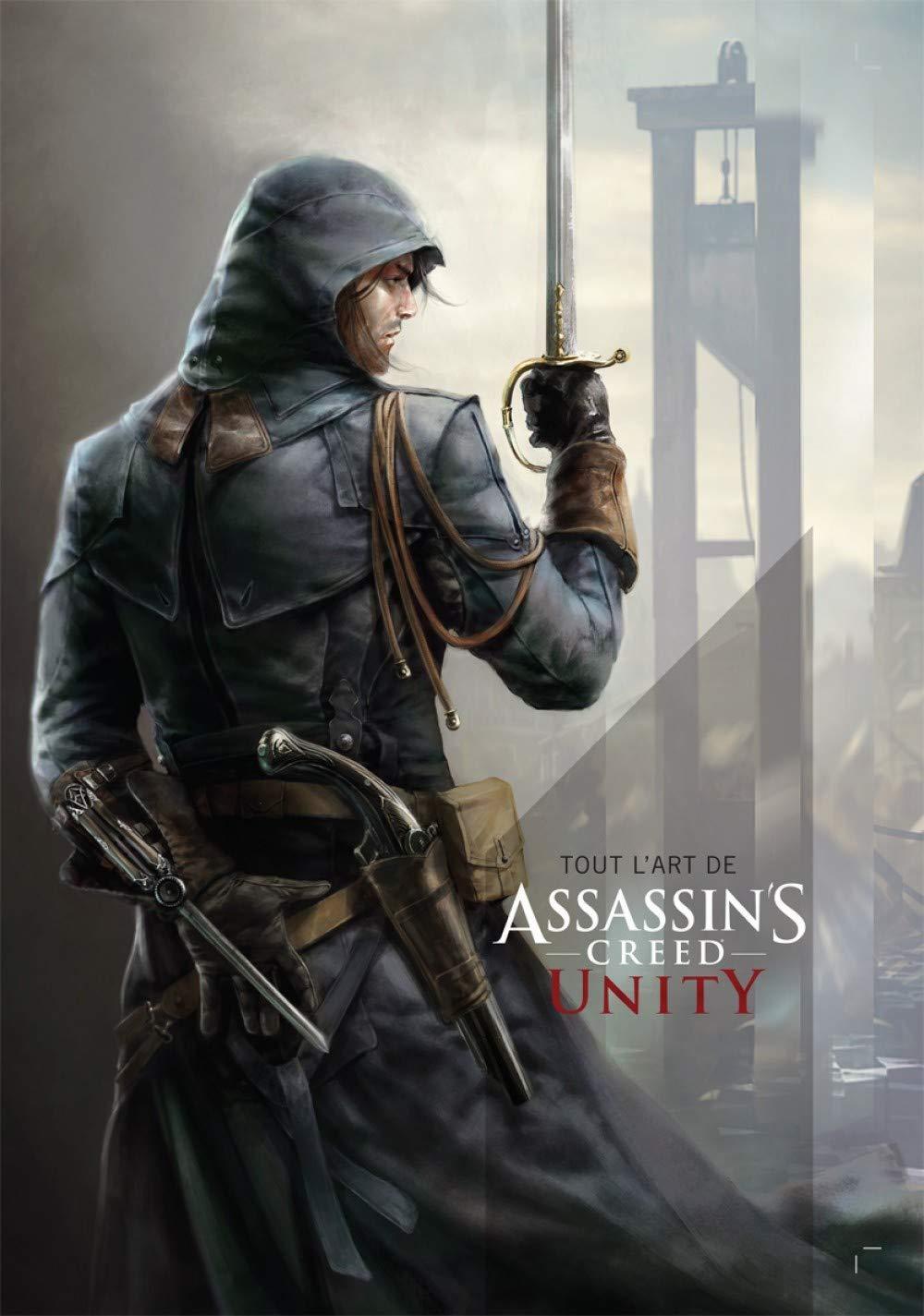 Tout l'art d'Assassin's Creed Unity 1 - Tout l'art d'Assassin's Creed Unity
