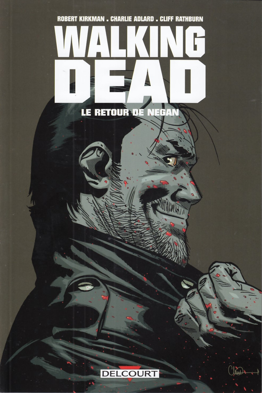 The Walking Dead - Le retour de Negan 1 - le retour de negan