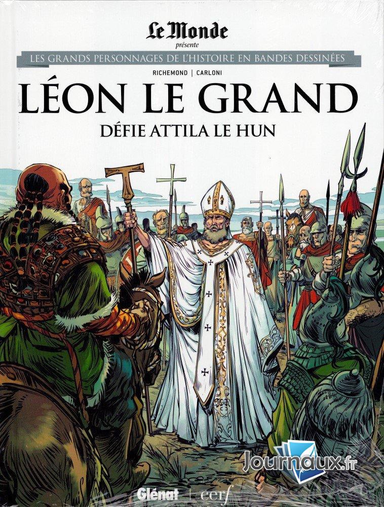 Les grands personnages de l'histoire en bandes dessinées 50 - Léon le grand défie Attila le Hun
