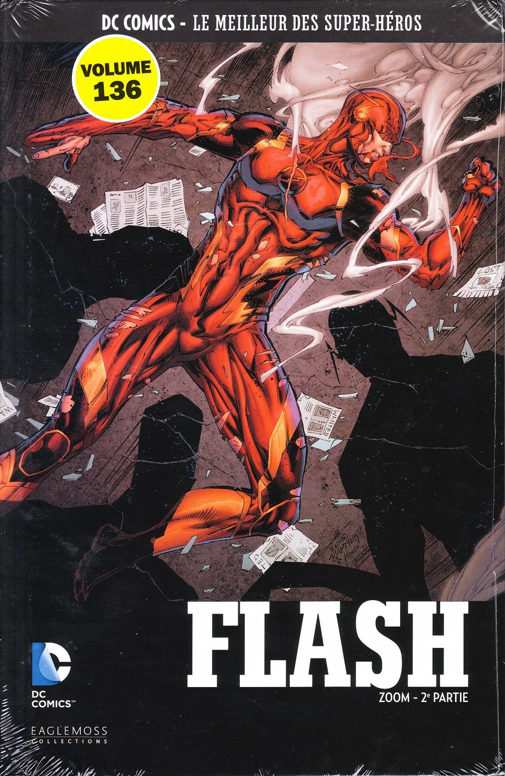DC Comics - Le Meilleur des Super-Héros 136 - Flash : Zoom - 2e partie
