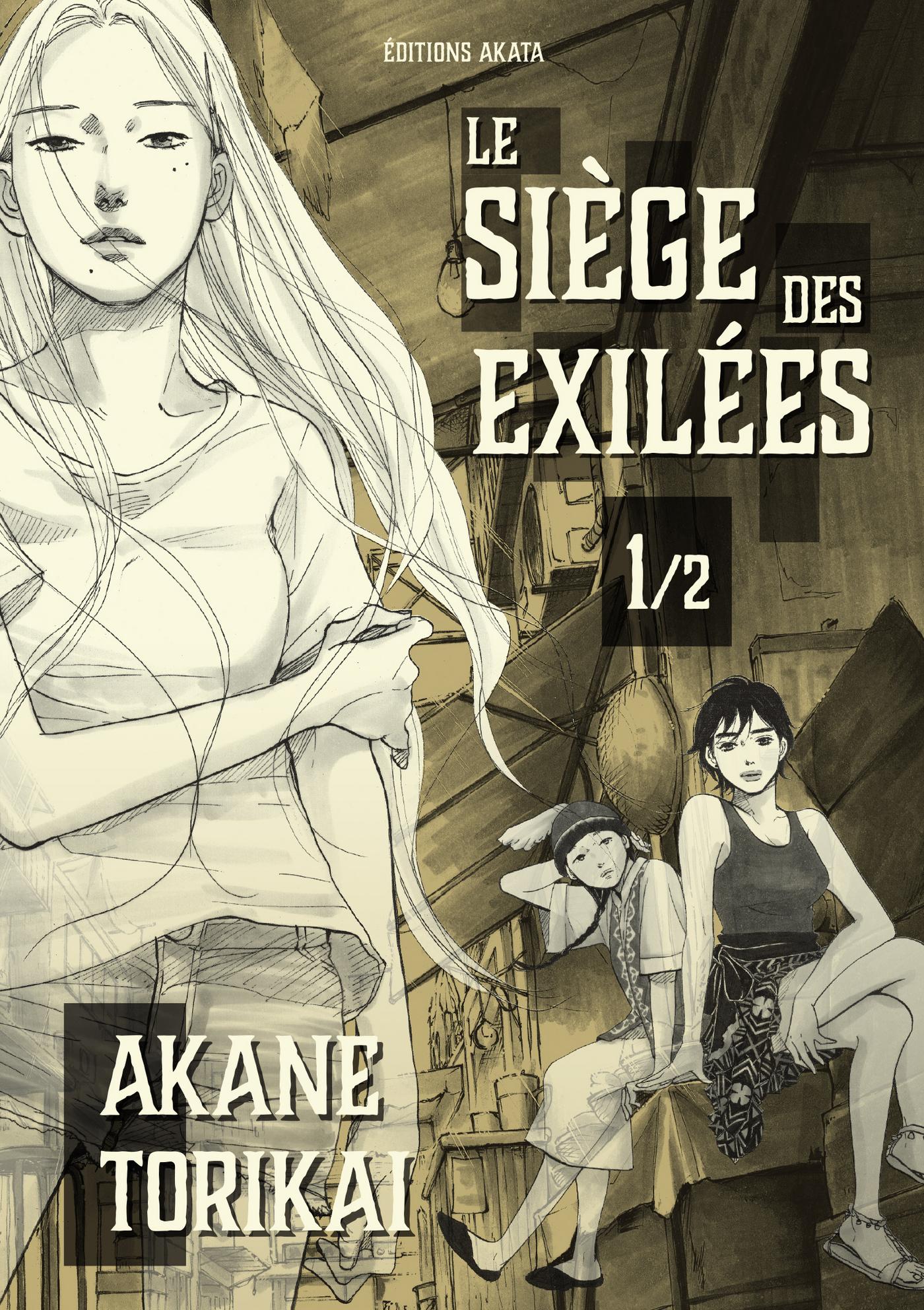 Le Siège des Exilées 1