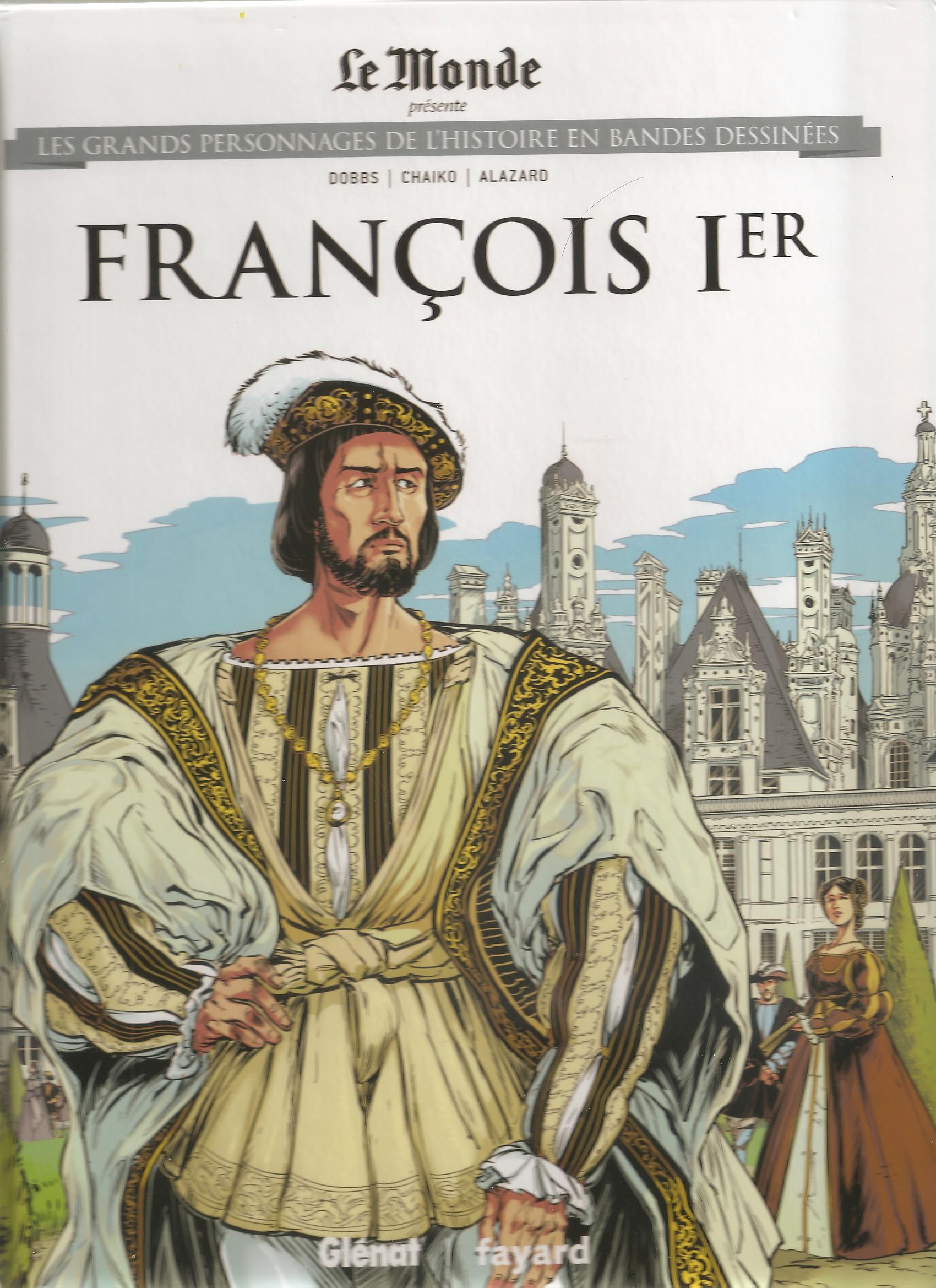Les grands personnages de l'histoire en bandes dessinées 20 - FRANCOIS 1er