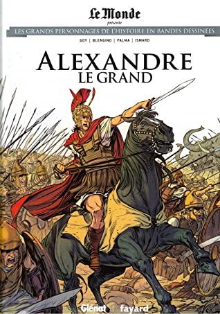 Les grands personnages de l'histoire en bandes dessinées 17 - Alexandre le grand