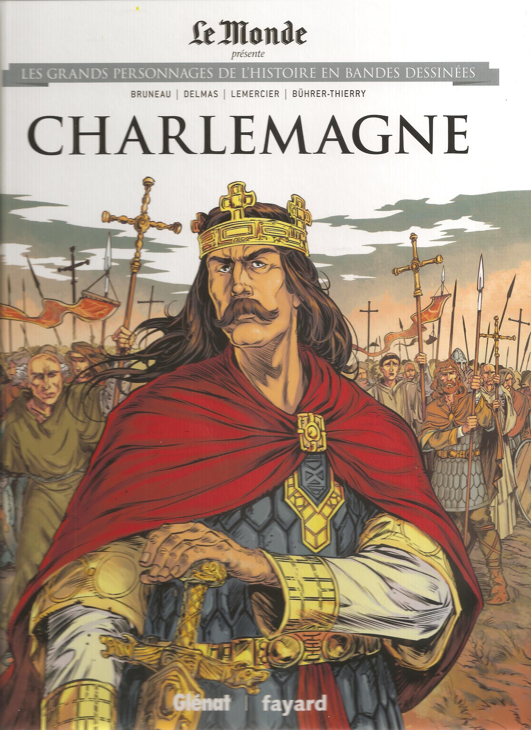 Les grands personnages de l'histoire en bandes dessinées 3 - CHARLEMAGNE