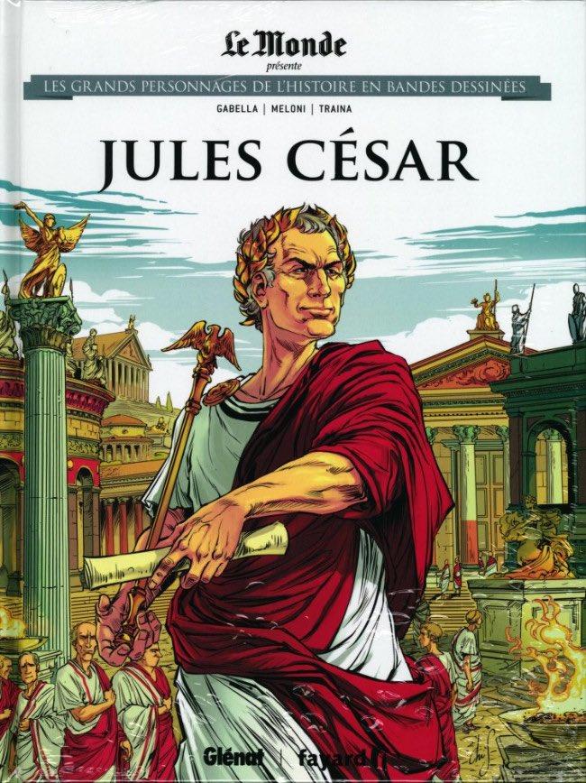 Les grands personnages de l'histoire en bandes dessinées 11 - Jules César