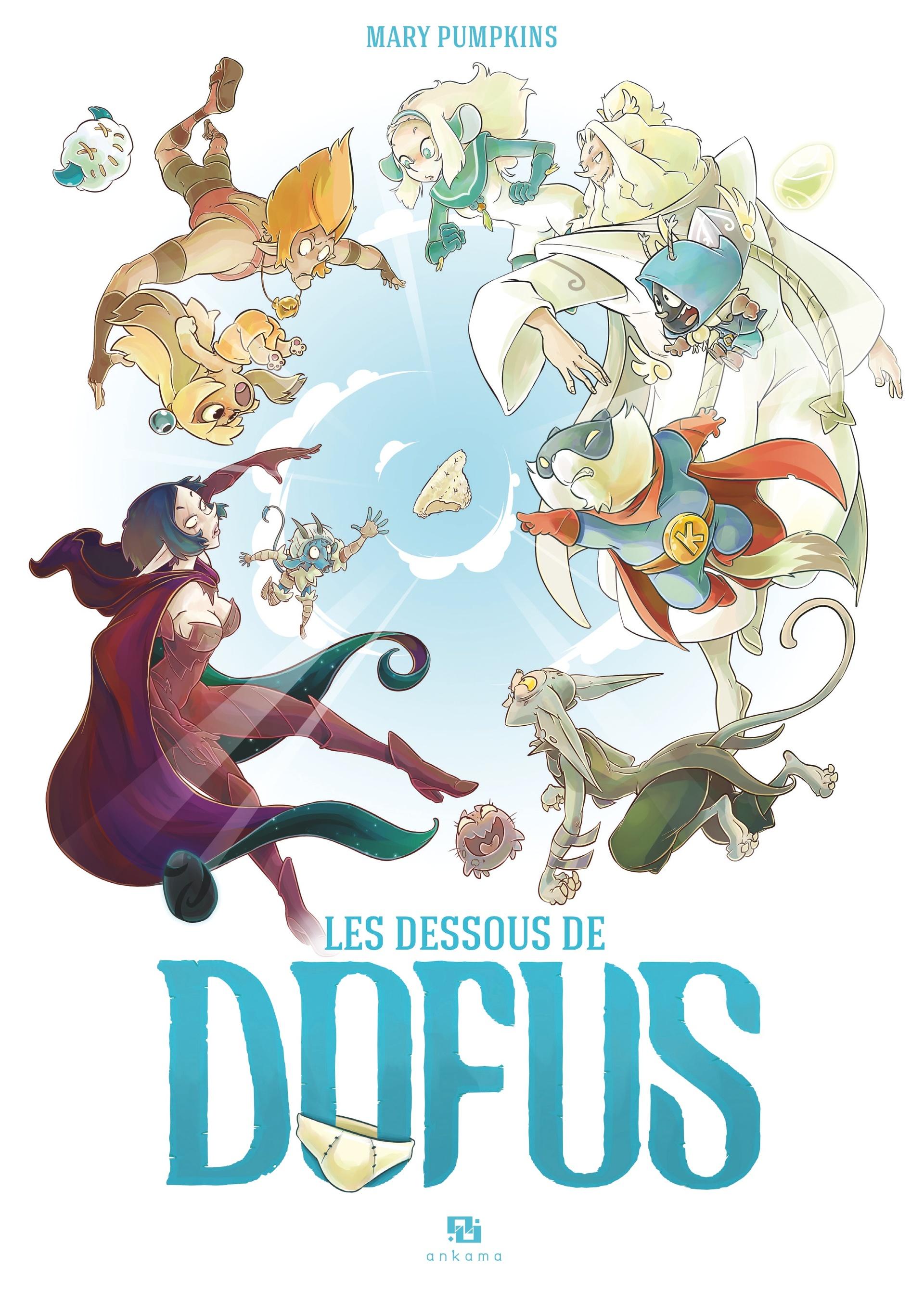 Les dessous de Dofus 1 - Les Dessous de Dofus