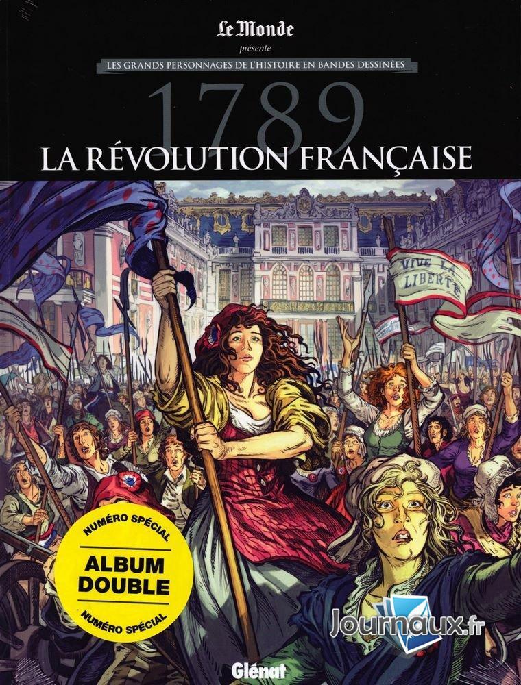 Les grands personnages de l'histoire en bandes dessinées 1 - 1789 la révolution française
