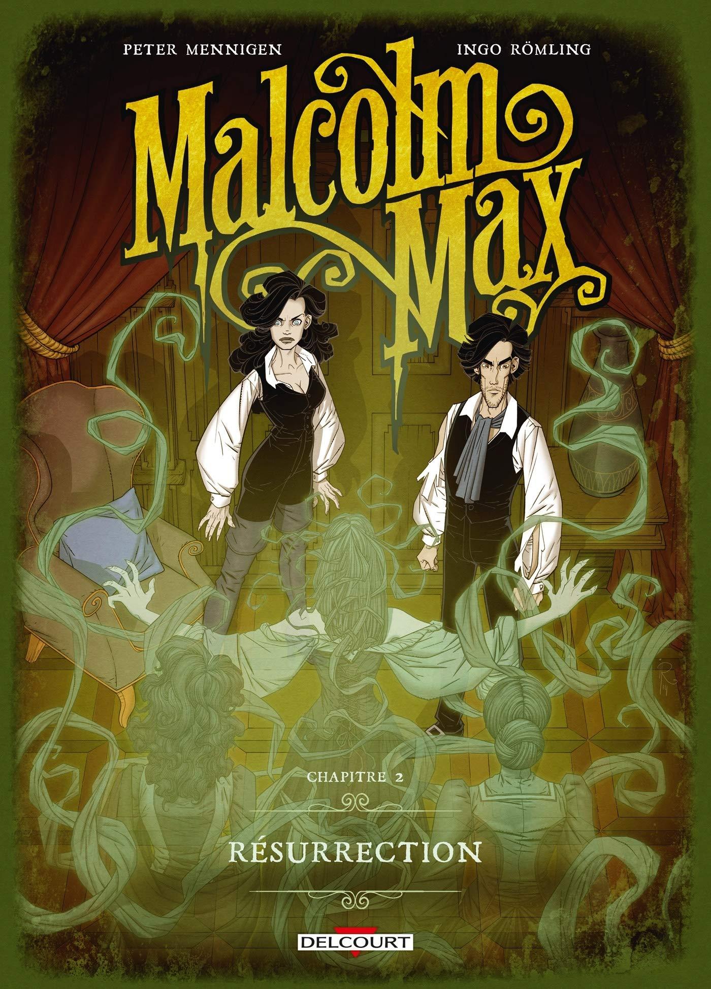 Malcolm Max 2 - Résurrection