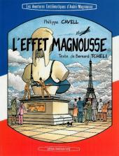 Les aventures emblématiques d'André Magnousse 1 - L'effet Magnousse