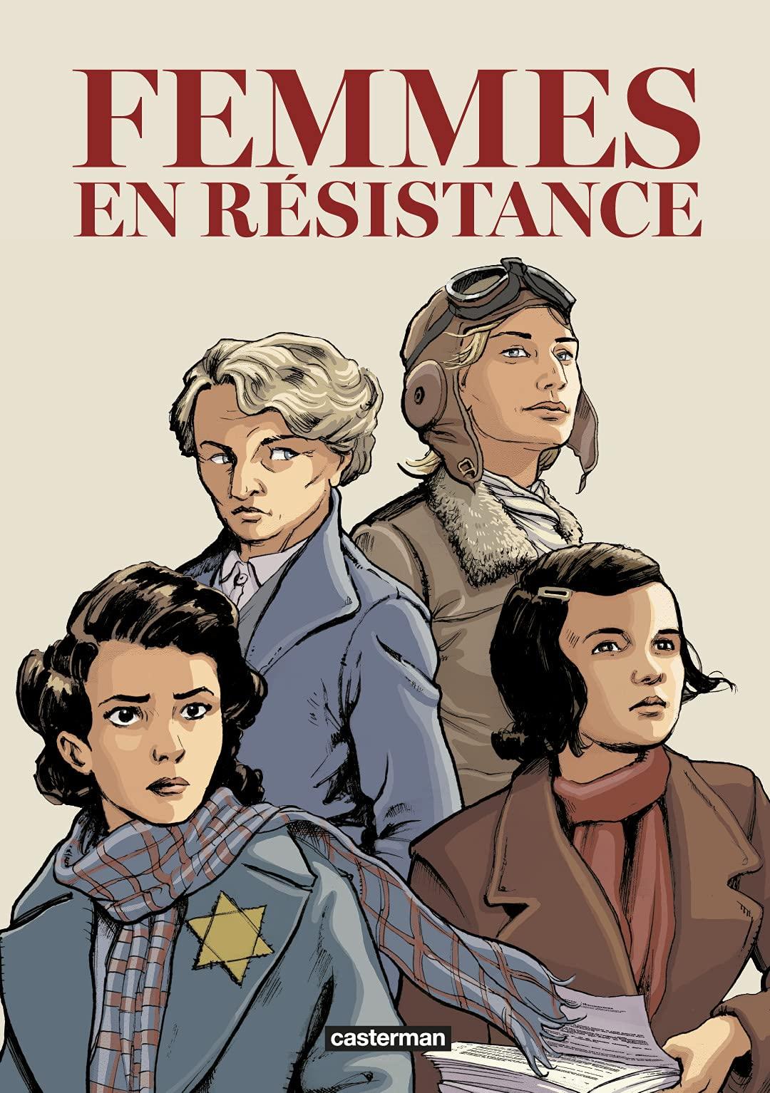 Femmes en résistance 1 - Intégrale Femmes en Résistance