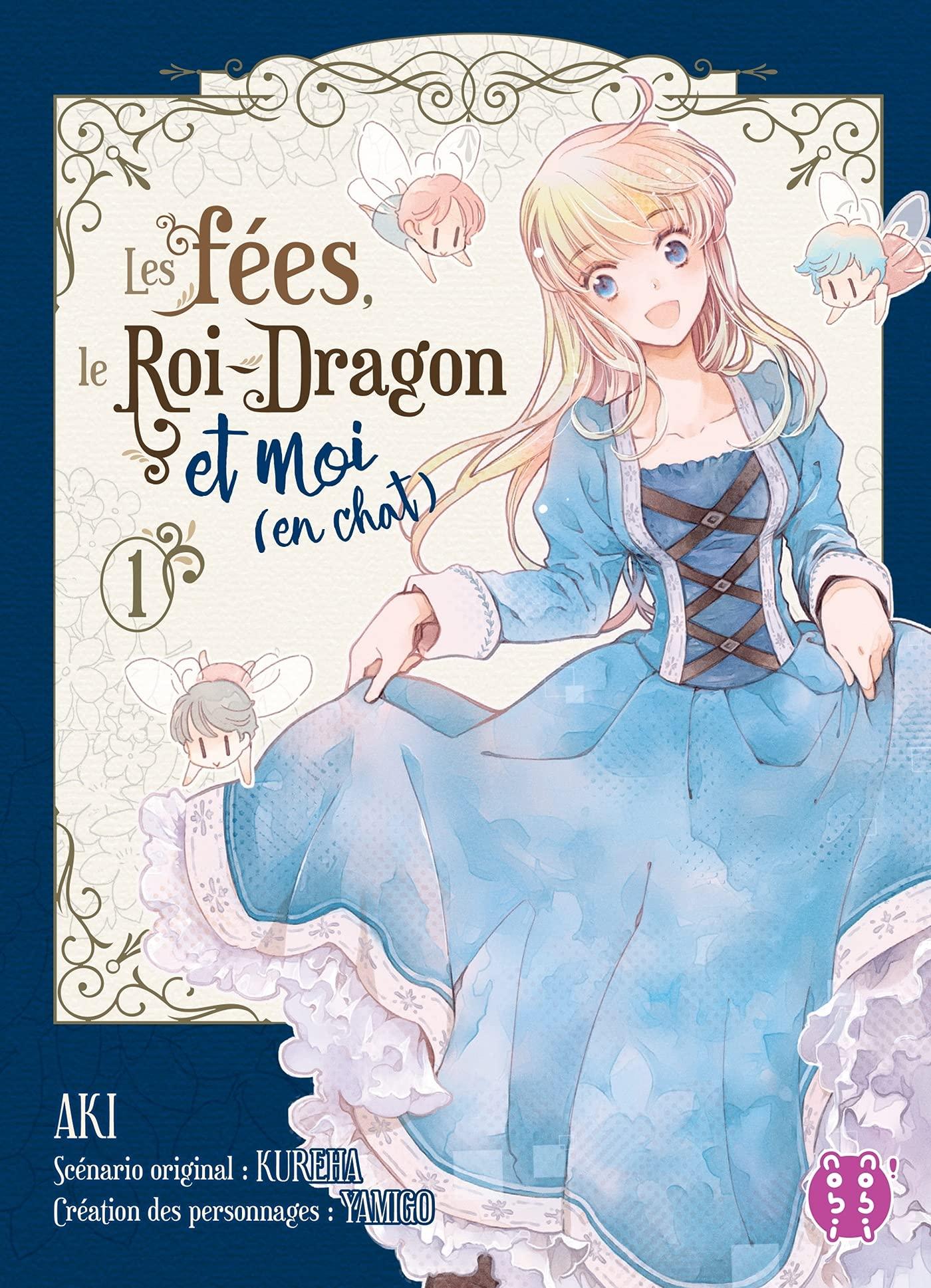 Les Fées, Le Roi-Dragon et Moi (En chat) 1