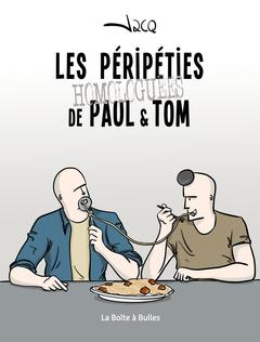 Les péripéties homologuées de Paul et Tom 1