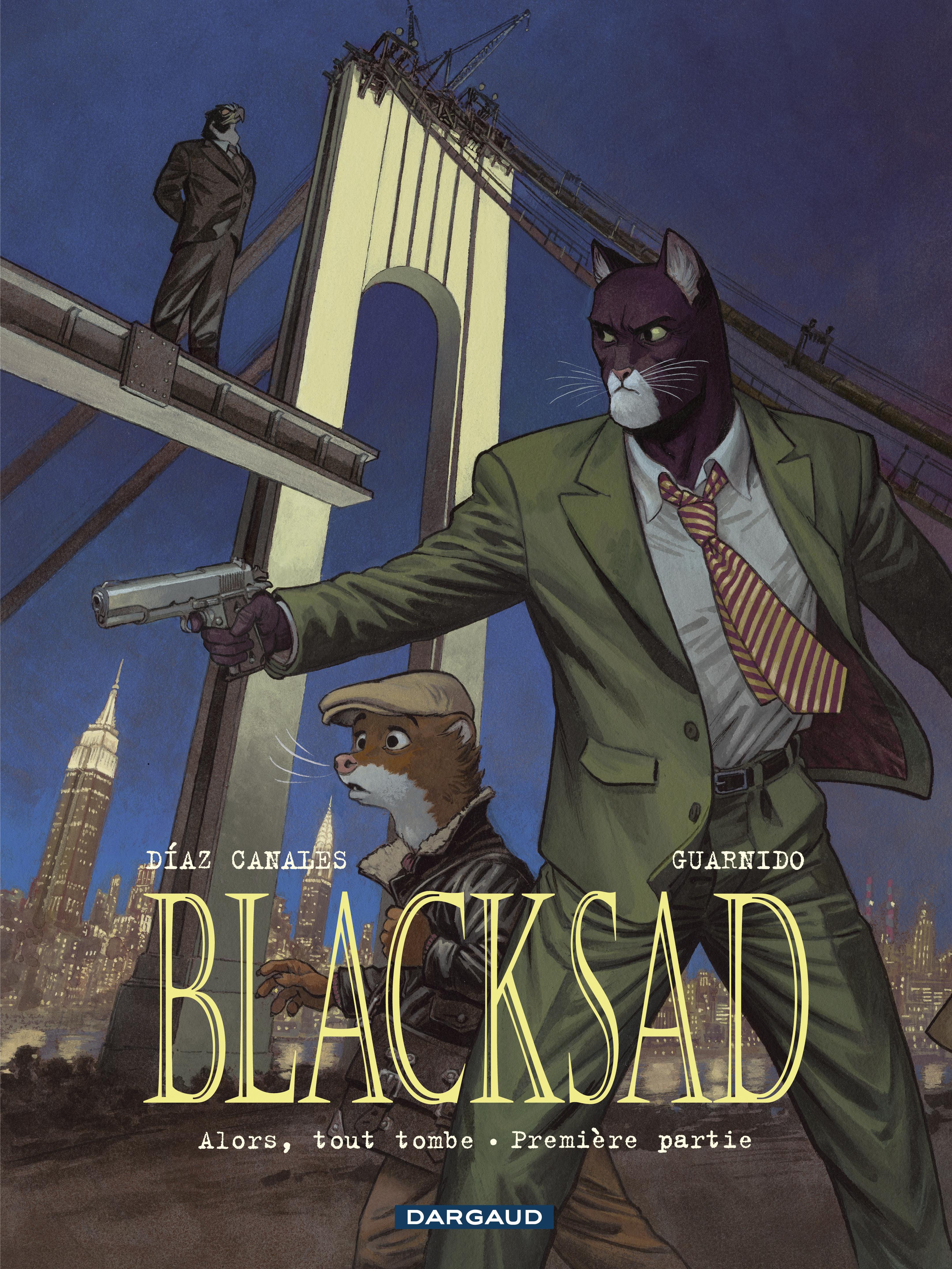 Blacksad 6 - Alors, tout tombe : première partie