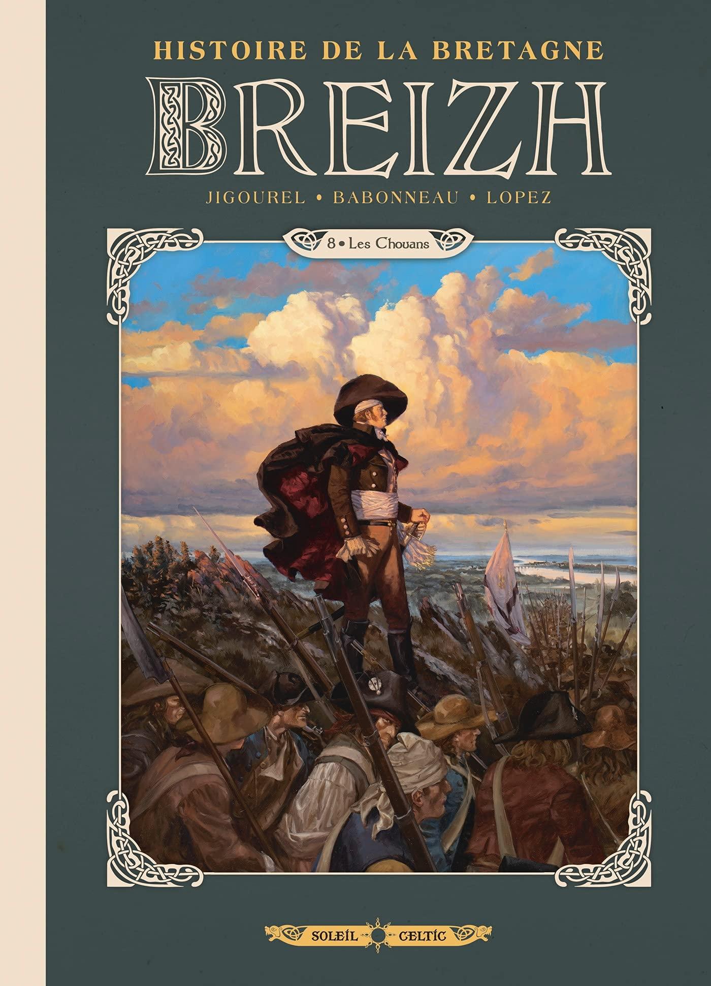Breizh, l'histoire de la bretagne 8 - Les Chouans