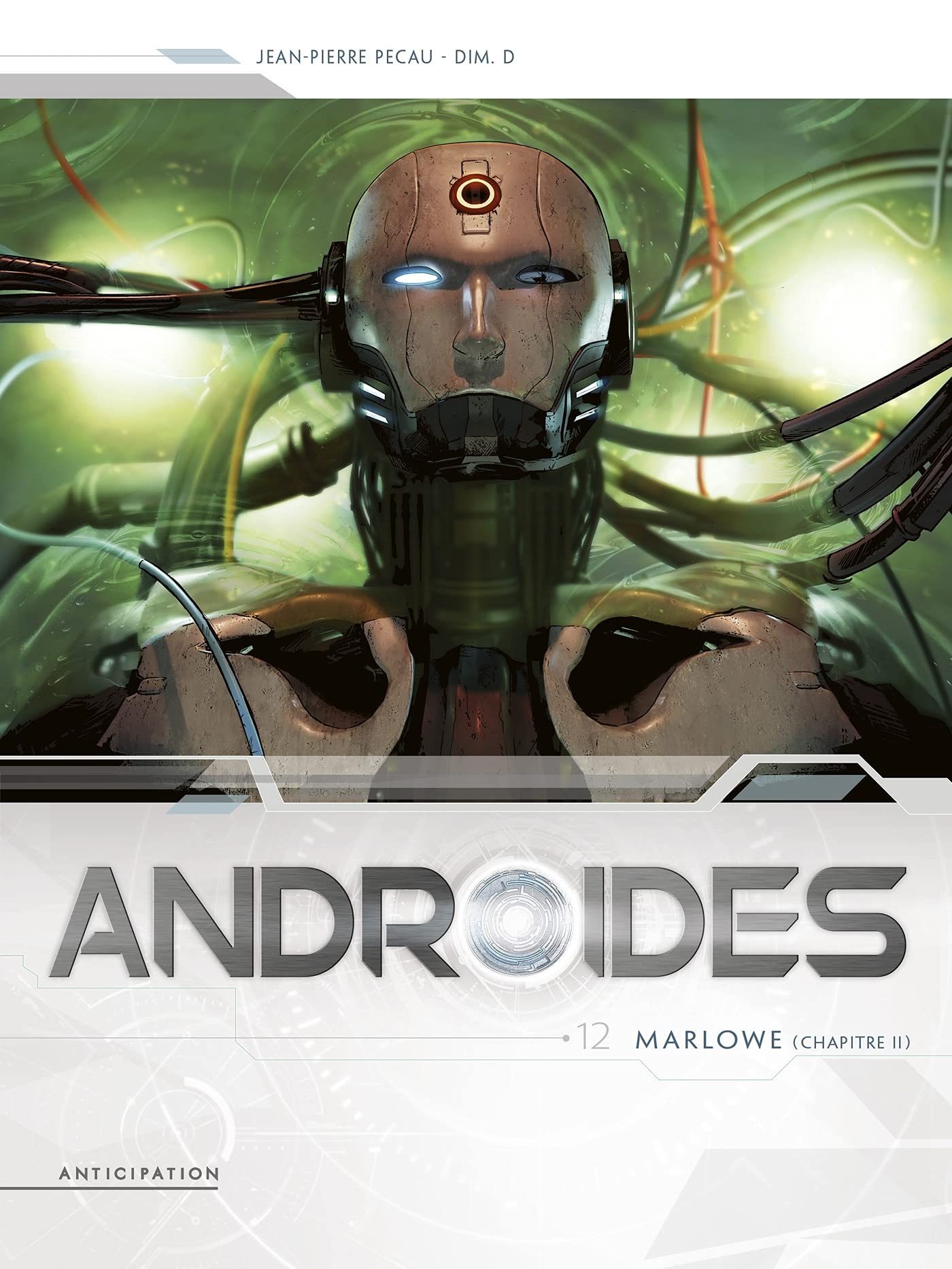 Androïdes 12 - Marlowe (chapitre 2)
