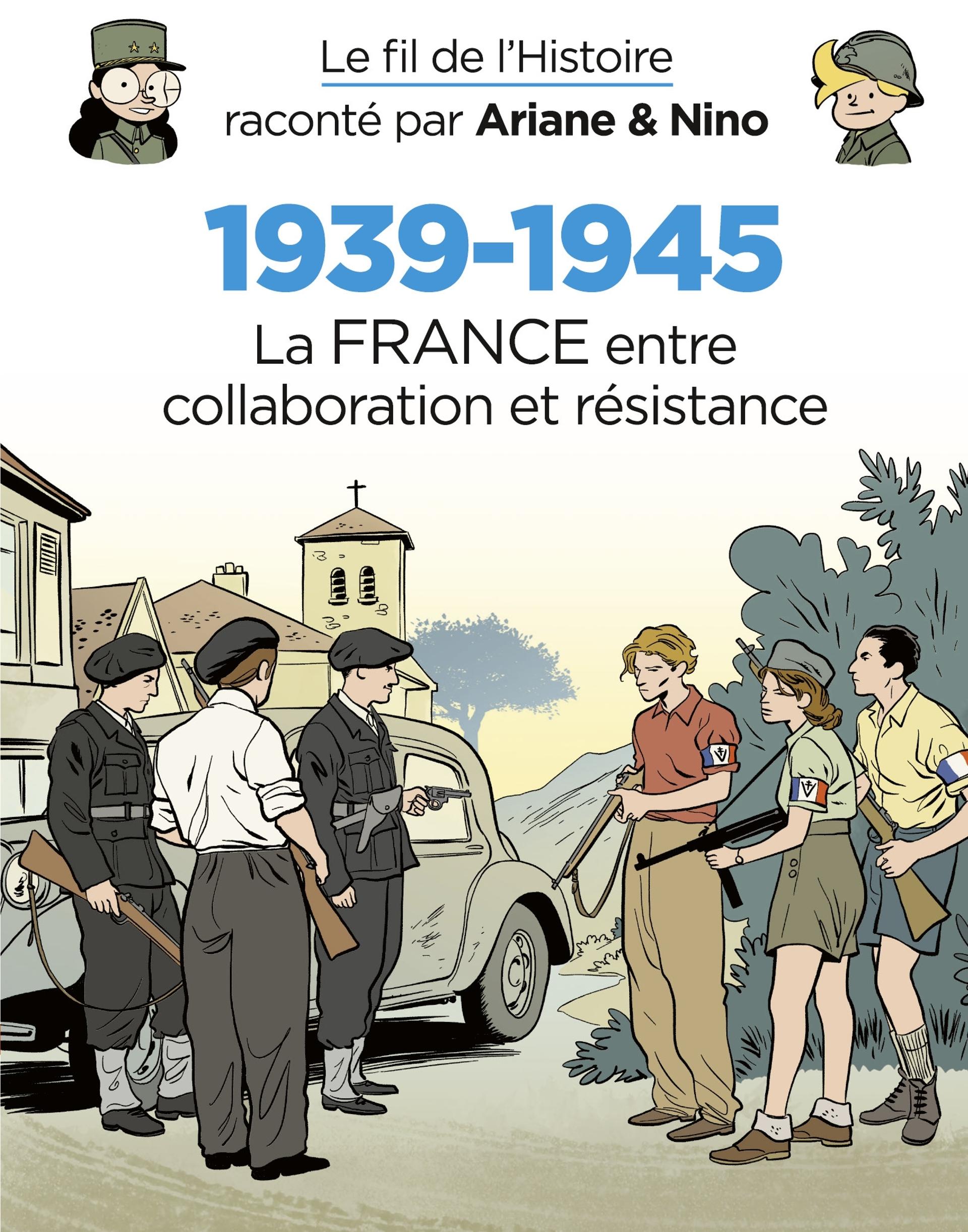 27 - 1939-1945 - La France entre collaboration et résistance