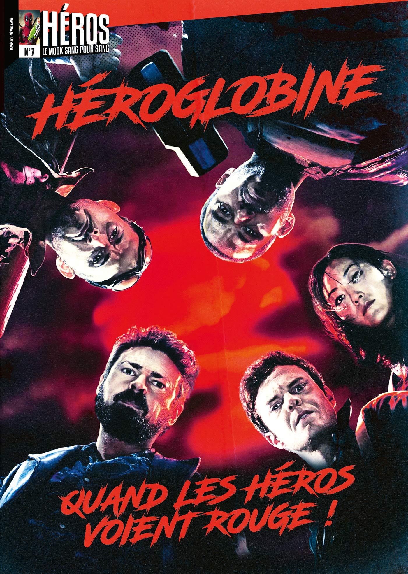 Héros 7 - Héroglobine : Quand les héros voient rouge !