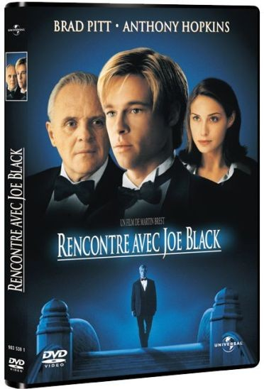 Rencontre avec Joe Black 1