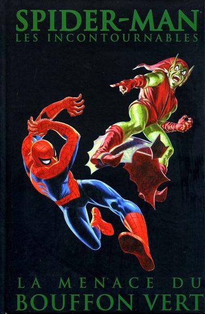 Spider-Man - Les Incontournables 4 - La menace du Bouffon vert