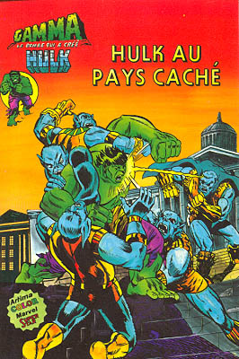 Gamma 9 - Hulk au pays caché