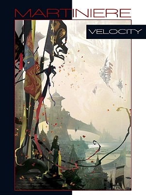 The art of Stephan Martiniere 3 - Velocity