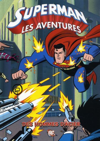 Superman, les aventures 1 - Des hommes d'acier