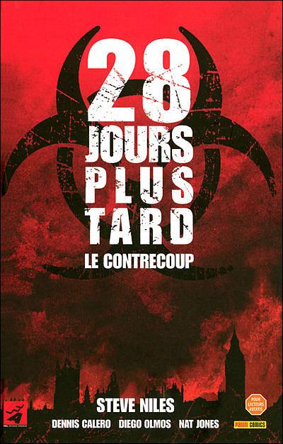 Dark Side - 28 Jours Plus Tard 1 - Le Contrecoup