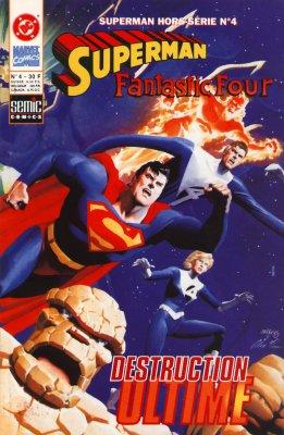 Superman Hors-Série 4 - Superman / Fantastic Four - Destruction ultime
