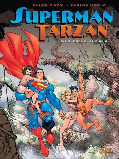 Superman / Tarzan 1 - Fils de la jungle