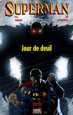 Superman - Jour de deuil 1 - Superman - Jour de deuil