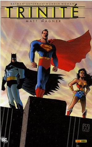 Batman / Superman / Wonder Woman - Trinité 1 - Trinité