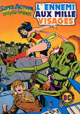 Super Action avec Wonder Woman 9 - L'ennemi aux mille visages