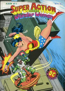 Super Action avec Wonder Woman 1 - Super action avec Wonder Woman - Album n°1