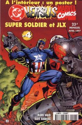 DC Versus Marvel 4 - Super Soldier & JLX
