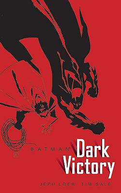 Batman - Amère Victoire 1 - Batman: Dark Victory