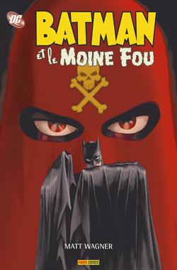 Batman et le Moine fou 1 - Batman et le Moine Fou