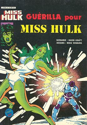 Miss Hulk 8 - Guerilla pour Miss Hulk