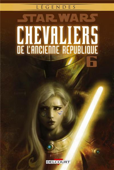 Star Wars - Chevaliers de l'Ancienne République 6 - Ambitions contrariées