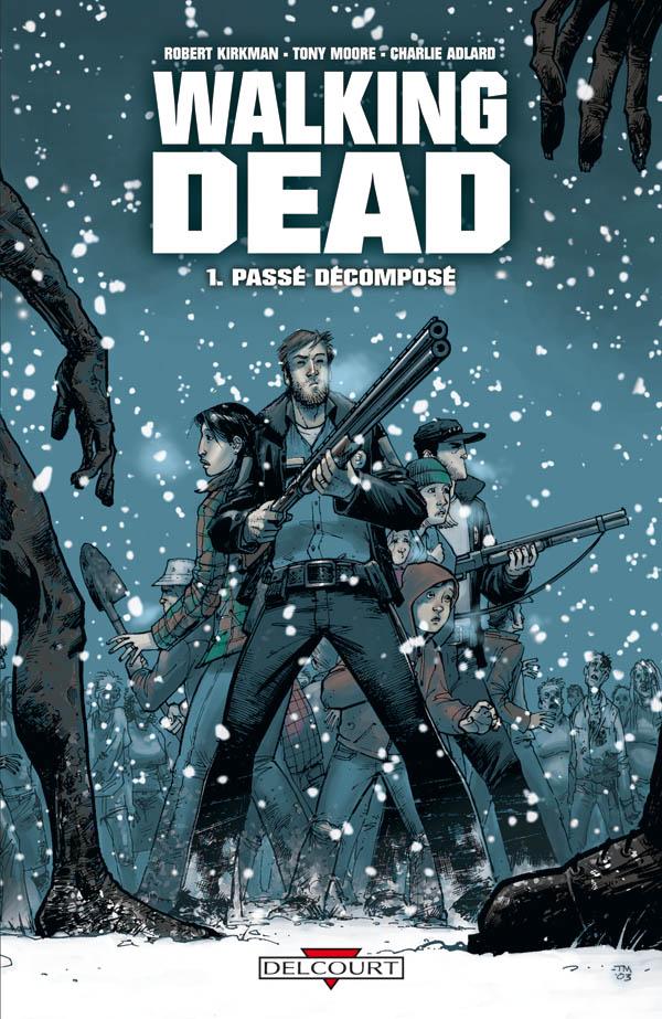 Walking Dead 1 - Passé décomposé