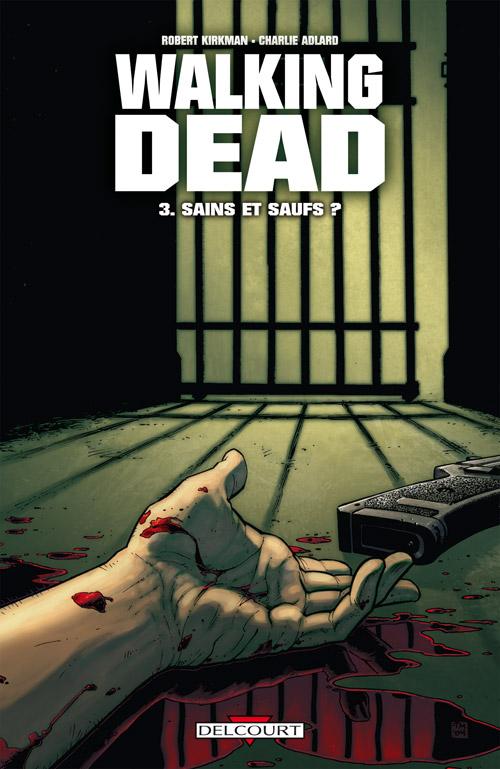 Walking Dead 3 - Sains et saufs ?