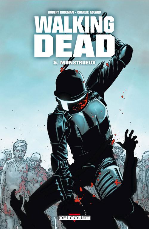 Walking Dead 5 - Monstrueux