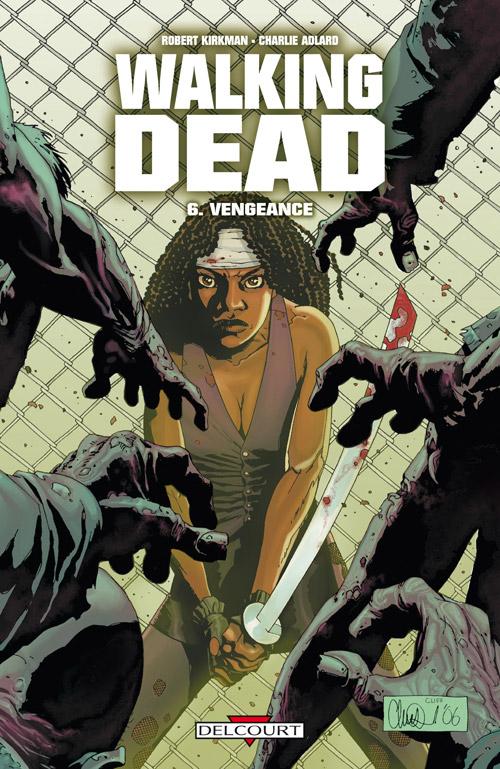 Walking Dead 6 - Vengeance