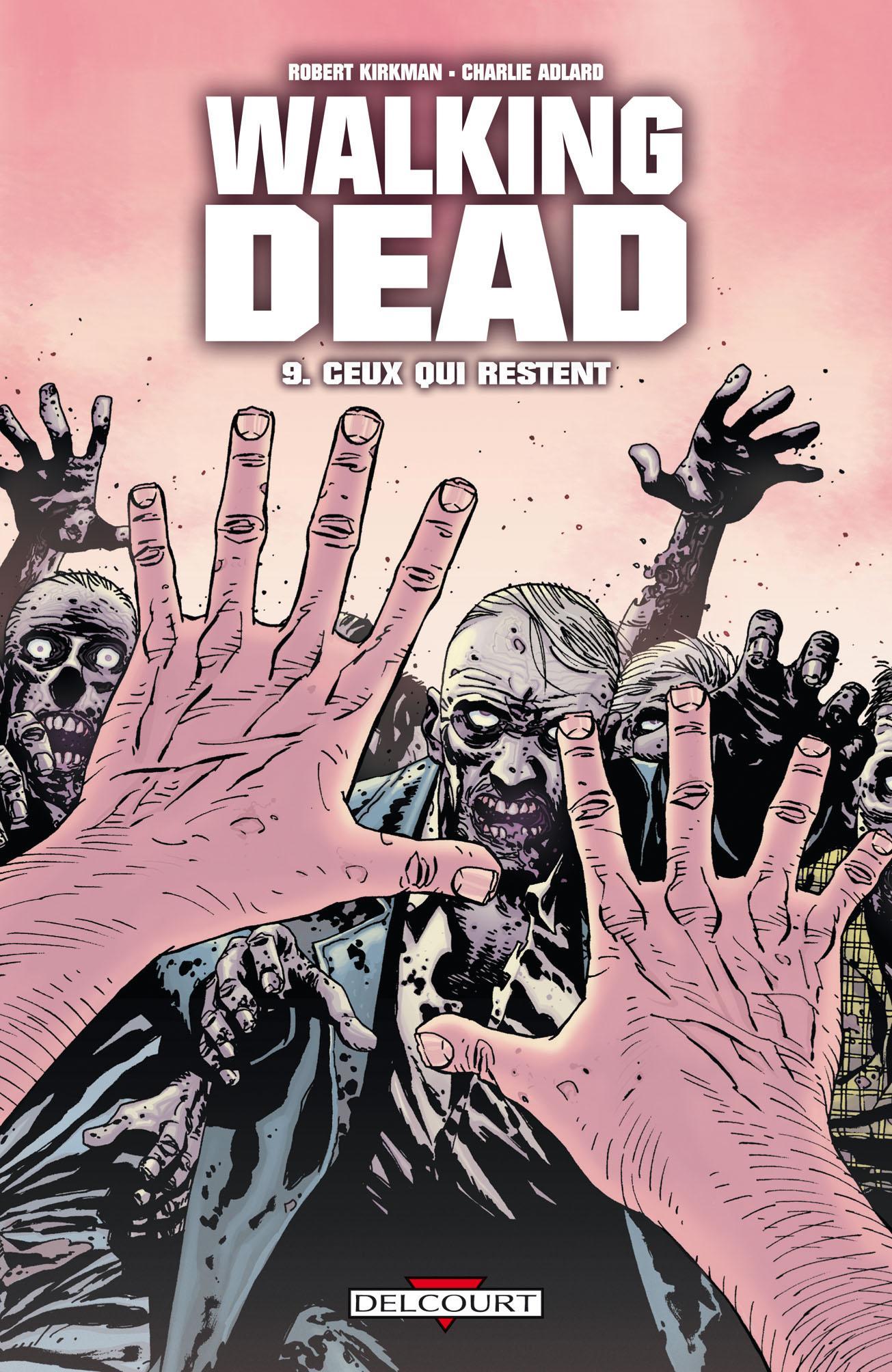 Walking Dead 9 - Ceux qui restent