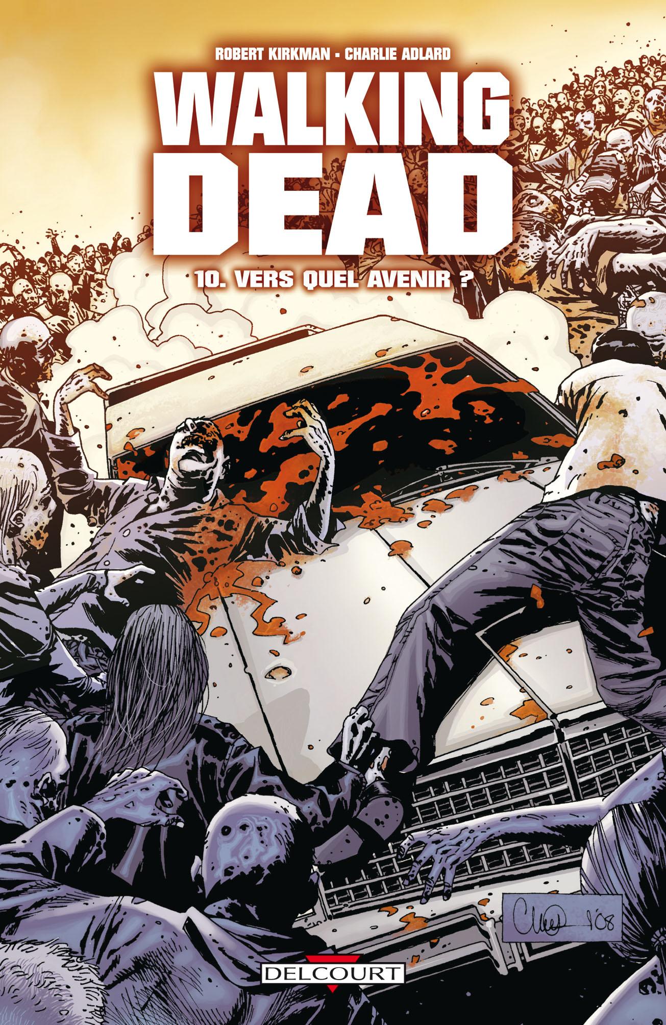 Walking Dead 10 - Vers quel avenir ?