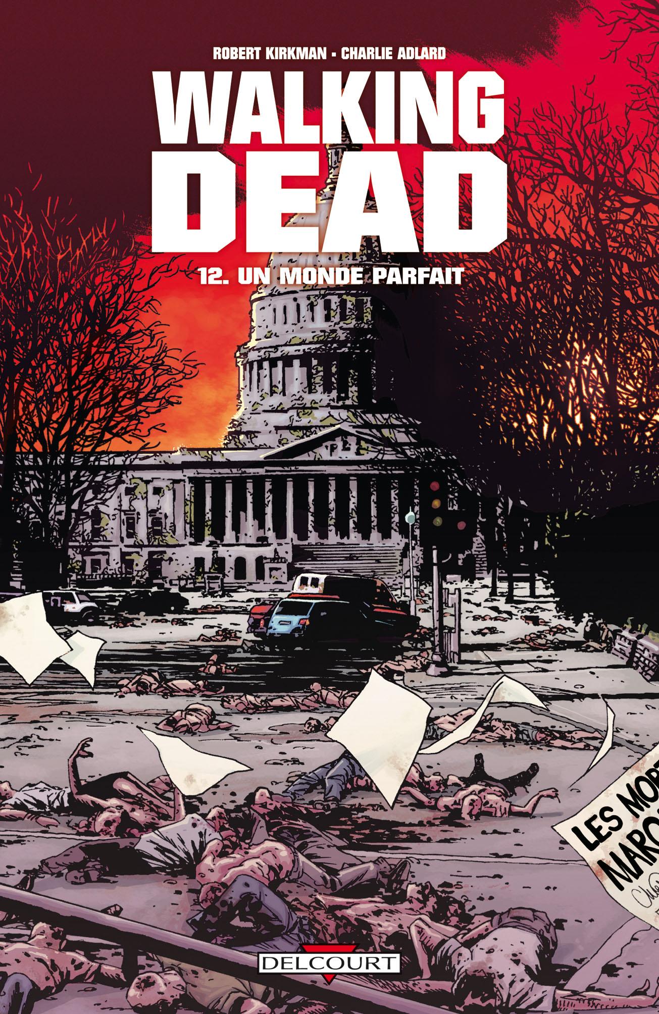 Walking Dead 12 - Un monde parfait