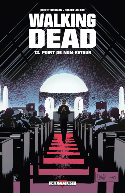 Walking Dead 13 - Point de non-retour