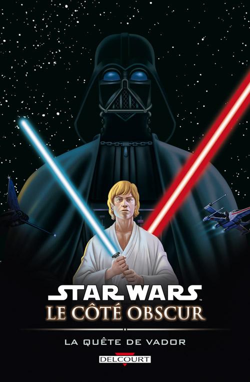 Star Wars - Le Côté obscur 3 - La quête de Vador - Réédition 2006