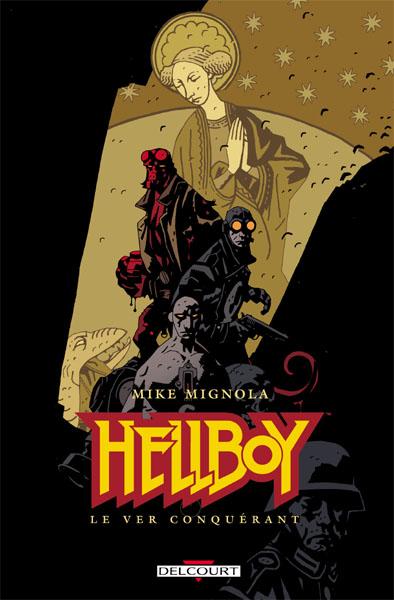 Hellboy 6 - Le ver conquérant